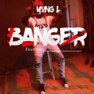 """Yung L - """"Banger"""" (Prod. By Chopstix)"""